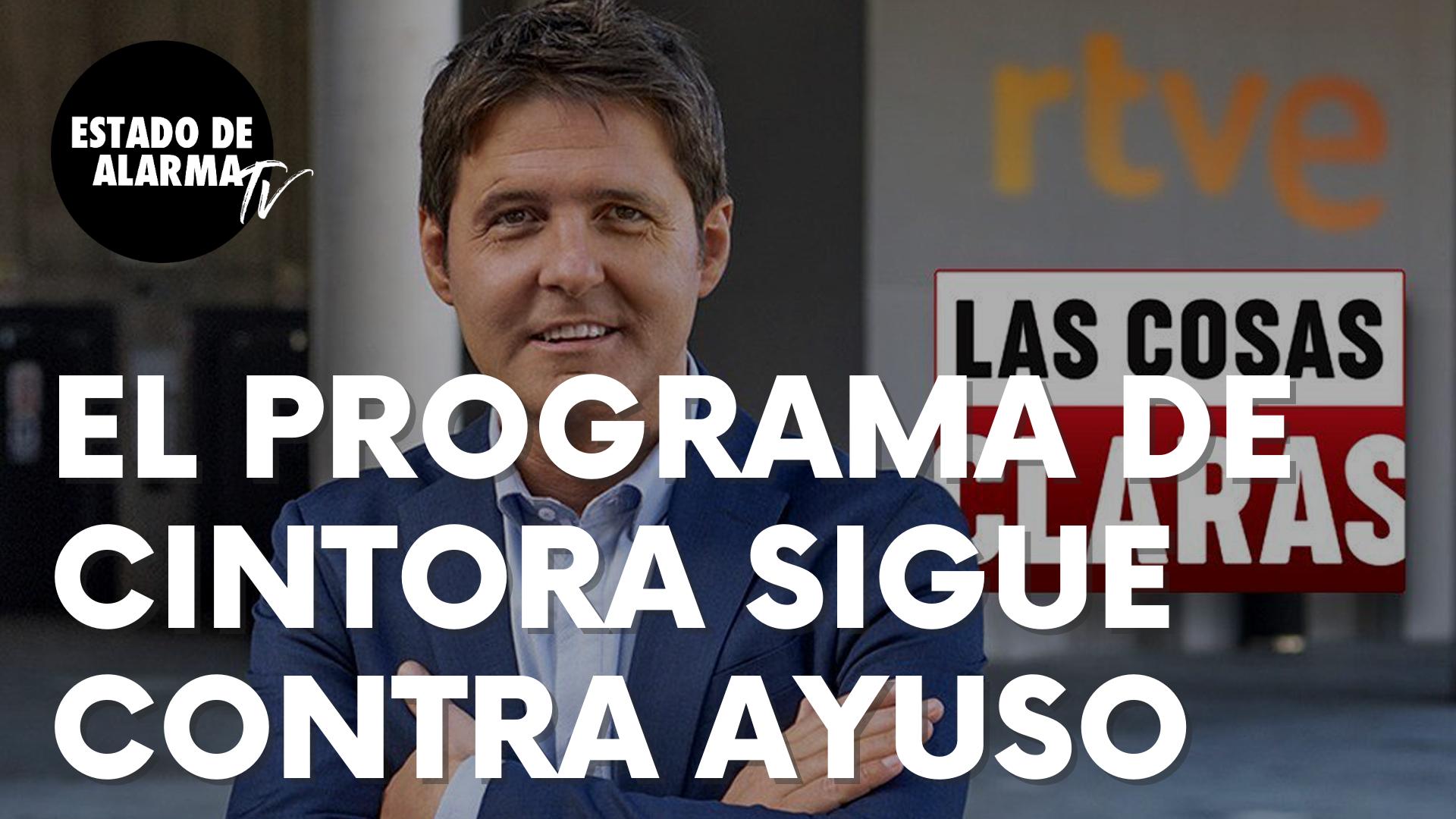 El programa de Jesús Cintora intensifica su campaña contra Isabel Díaz Ayuso en TVE