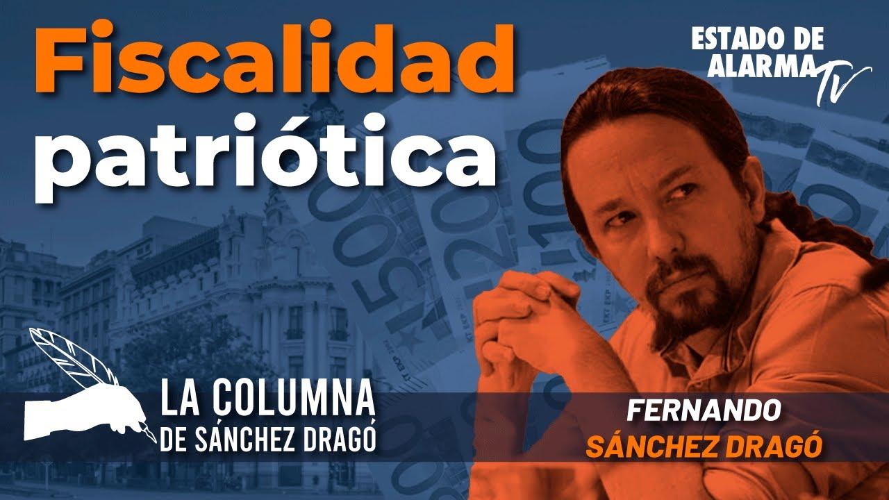 La columna de Sánchez Dragó: Fiscalidad patriótica