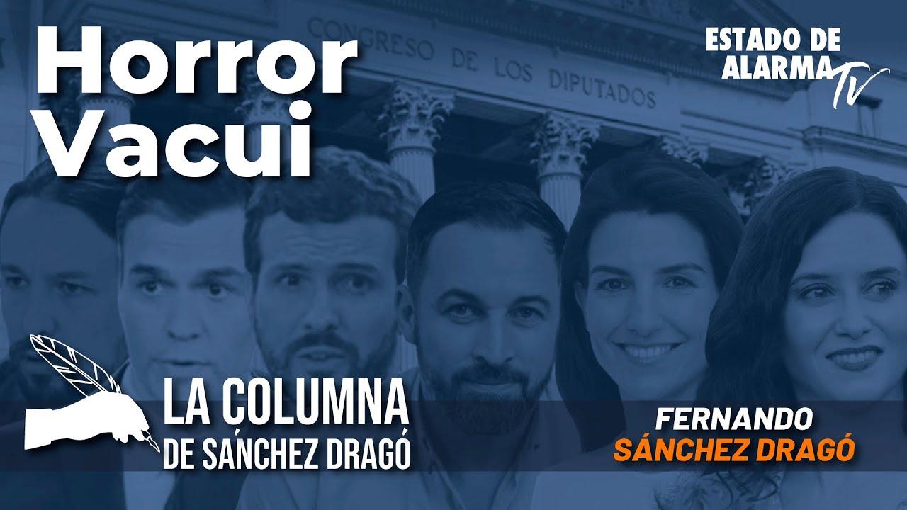 La columna de Sánchez Dragó: Horror Vacui