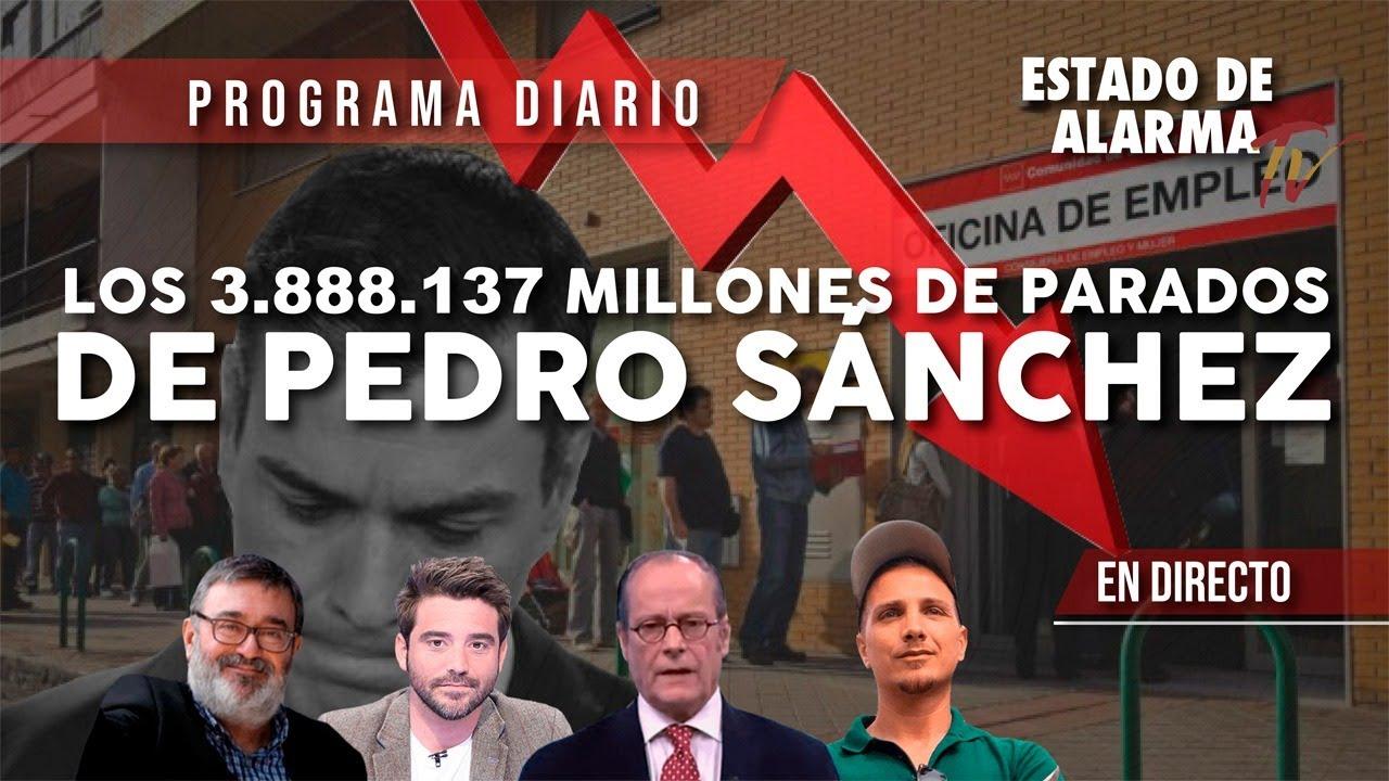 En DIRECTO con JAVIER NEGRE:  Los 3.888.137 MILLONES de PARADOS de Pedro SÁNCHEZ