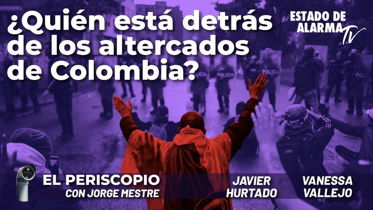 ¿Quién está detrás de los altercados de Colombia?  Jorge Mestre, Javier Hurtado y Vanessa Vallejo