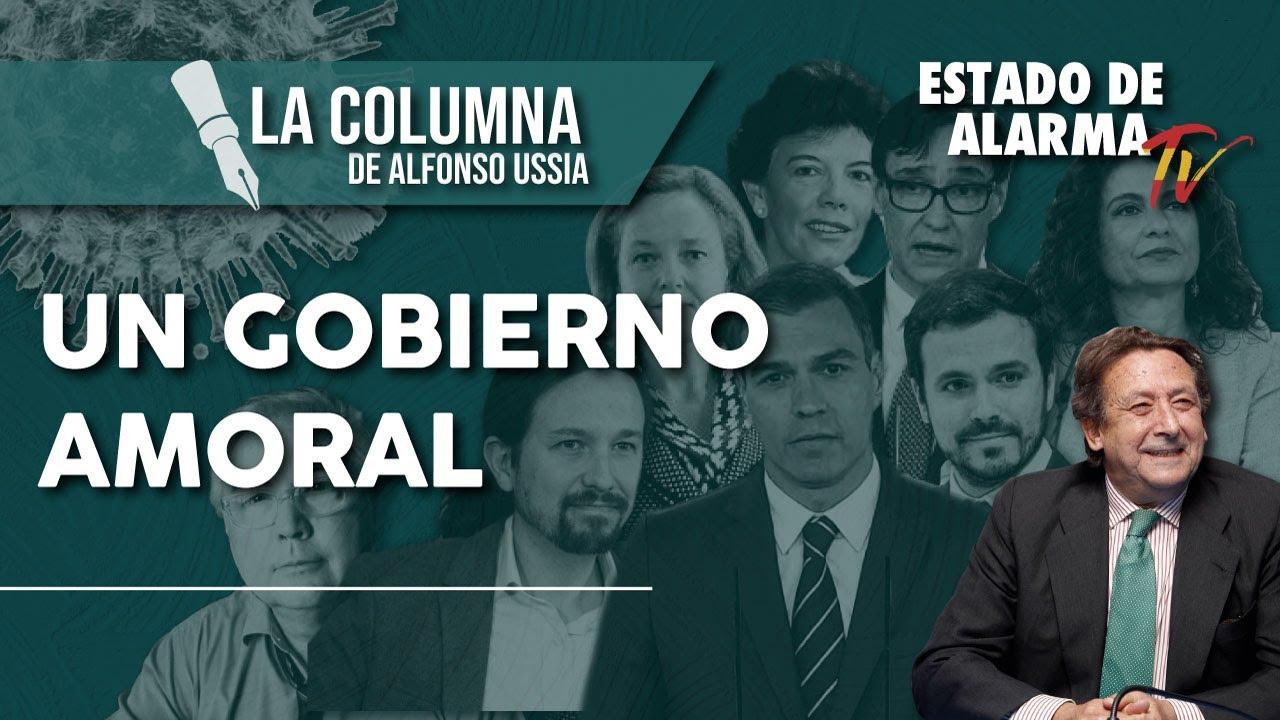 Un GOBIERNO AMORAL: La Columna de Alfonso Ussía
