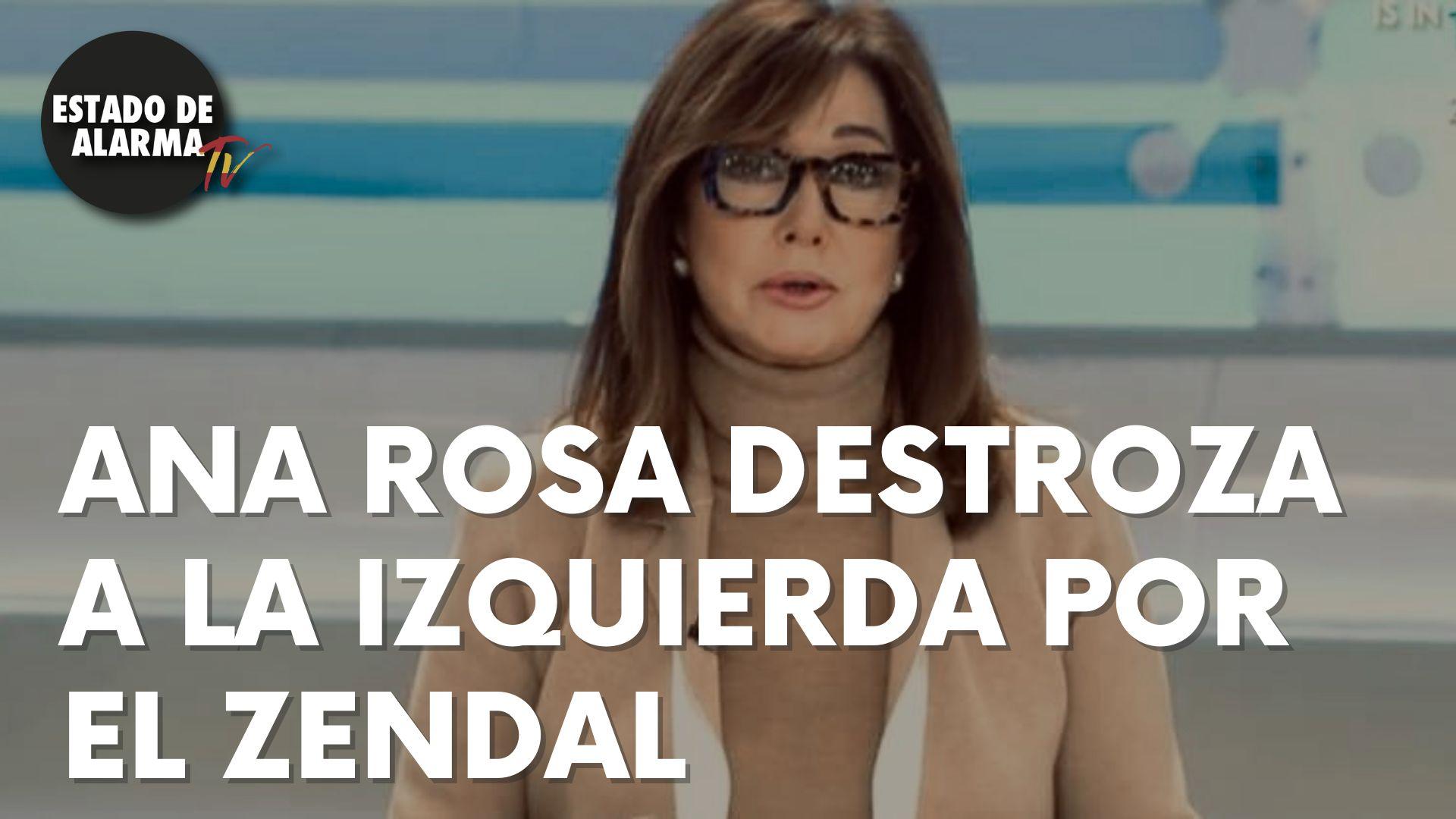 Ana Rosa destroza a la izquierda por el Zendal.