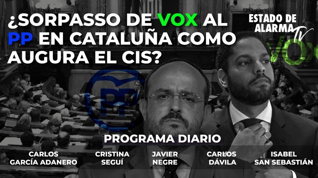 En directo con Javier Negre. ¿Sorpasso de VOX al PP en Cataluña como augura el CIS?