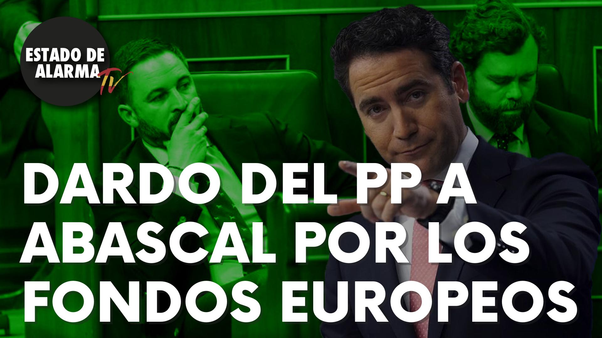 Dardo del PP a Abascal por los fondos europeos