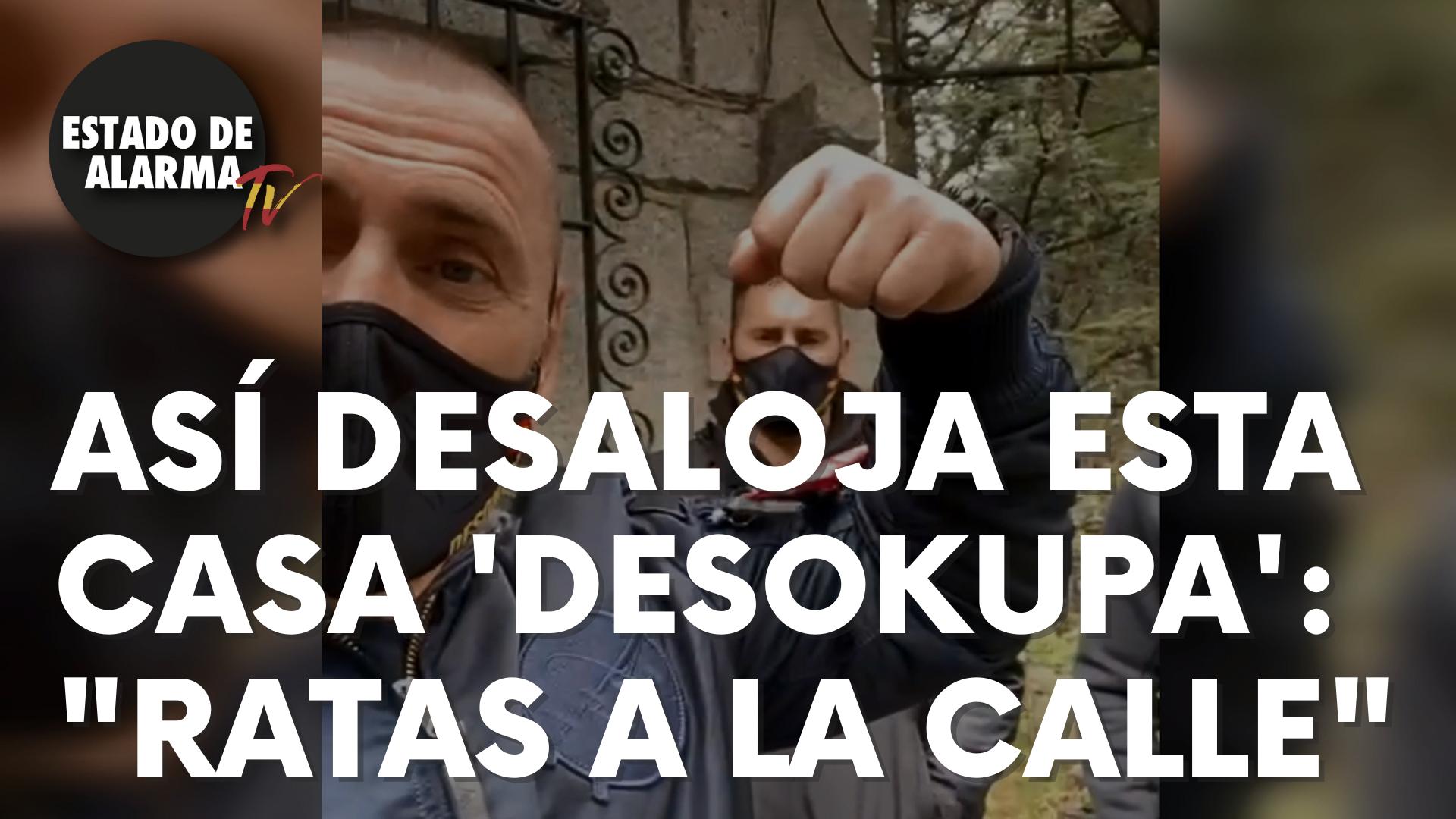 "Así desaloja esta casa 'Desokupa': ""Ratas a la calle""."