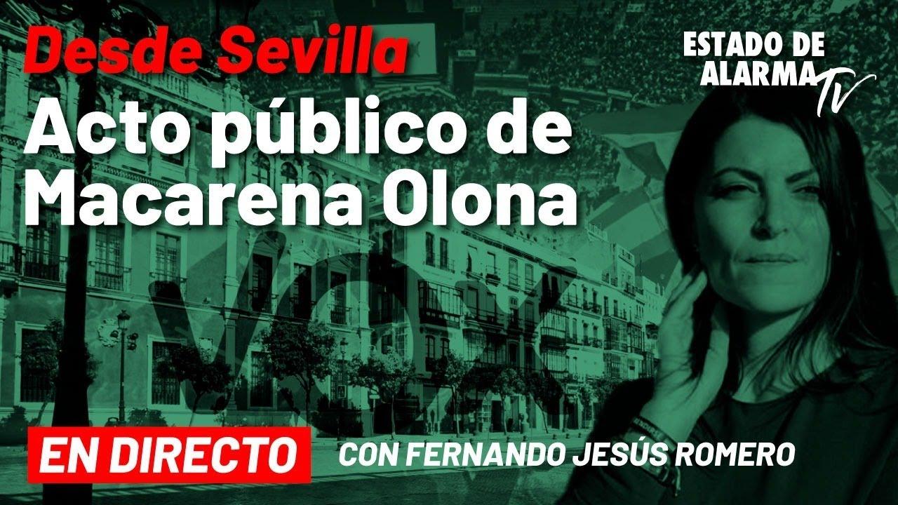 DIRECTO | Desde Sevilla Acto público de Macarena Olona