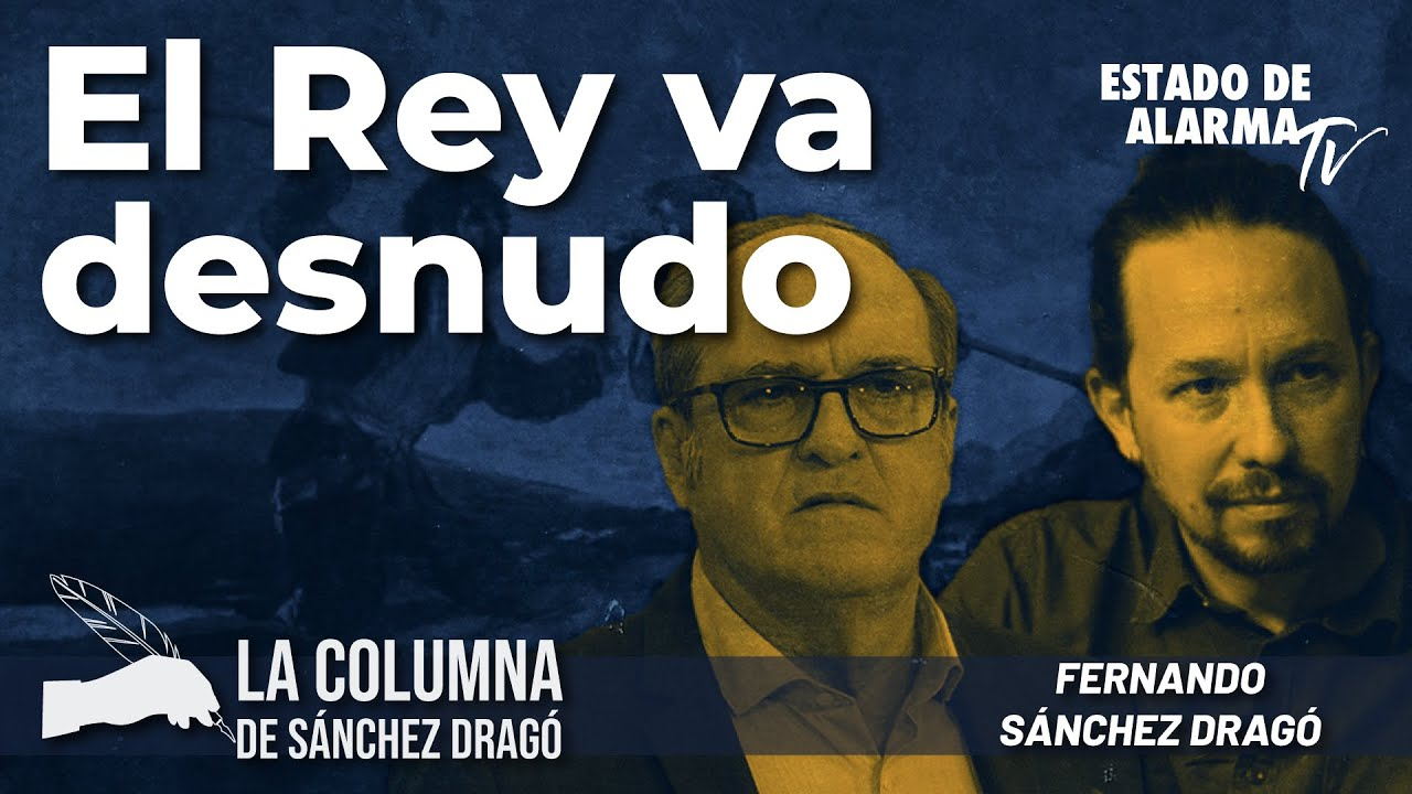 La columna de Sánchez Dragó: El Rey va desnudo