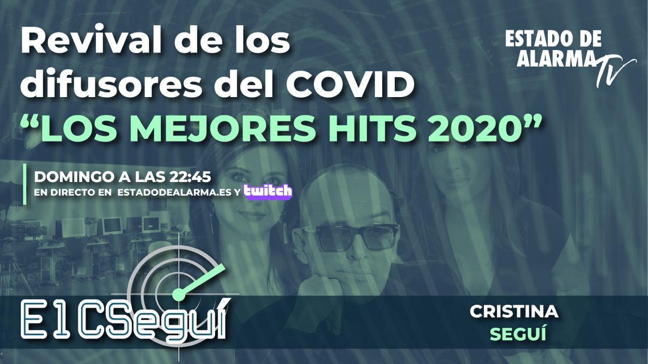 En Directo CSEGUÍ | Revival de los difusores del COVID 'Los Mejores hits 2020', con Cristina Seguí