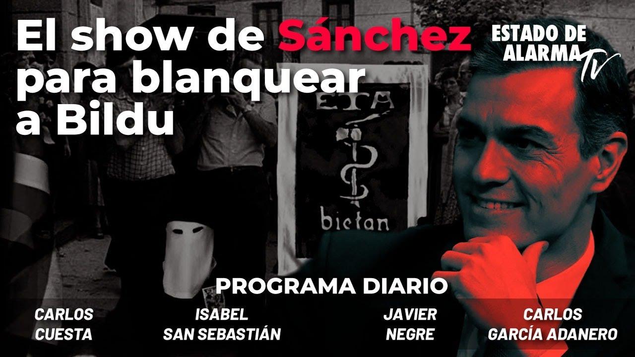 El show de Sánchez para blanquear a Bildu - Directo con Negre, Cuesta, San Sebastián, García Adanero