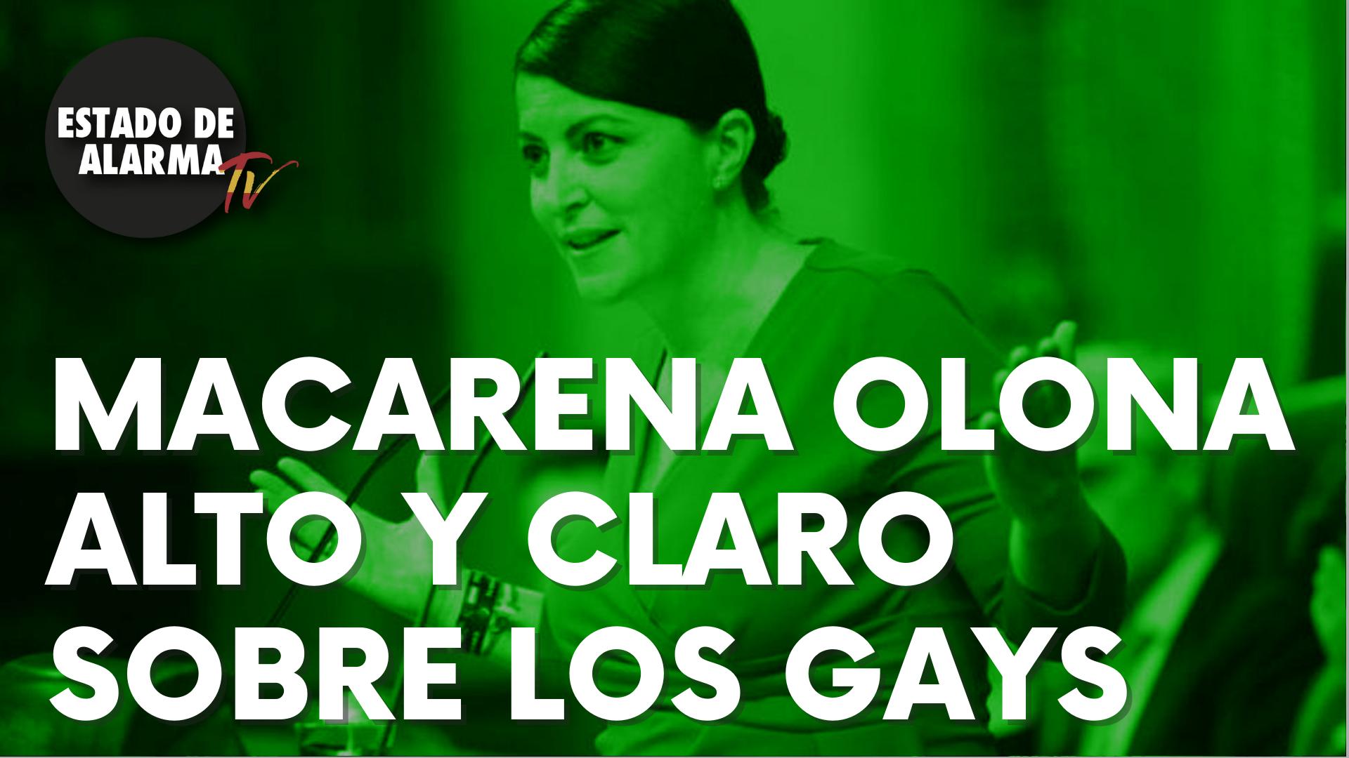 Las contundentes palabras sobre los gays de Macarena Olona que no dejan indiferente a nadie