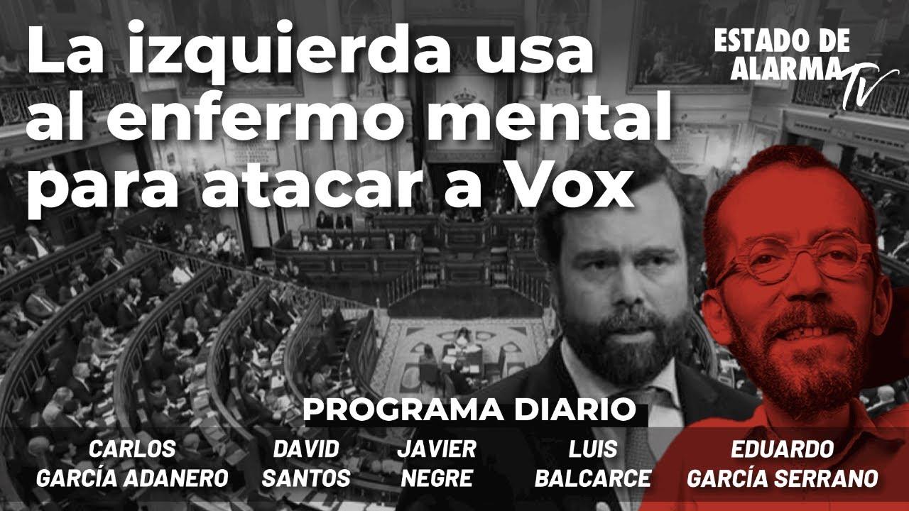La izquierda usa al enfermo mental para atacar a Vox; Directo con Negre, Carlos García Adanero