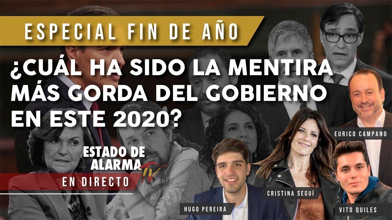 EN DIRECTO FIN DE AÑO ¿CUÁL HA SIDO la MENTIRA MÁS GORDA del GOBIERNO en este 2020?
