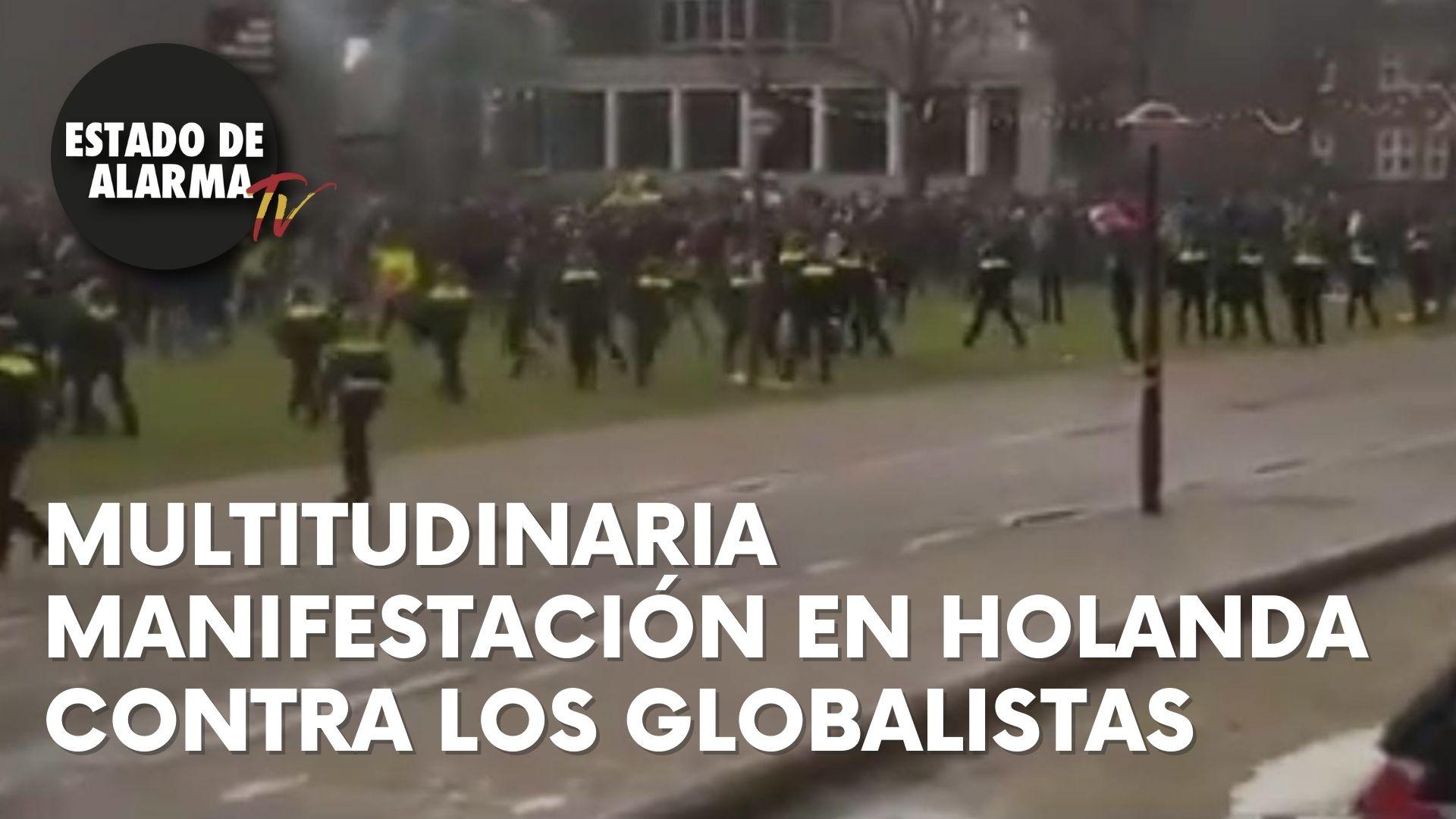 MULTITUDINARIA MANIFESTACIÓN EN HOLANDA CONTRA LOS GLOBALISTAS