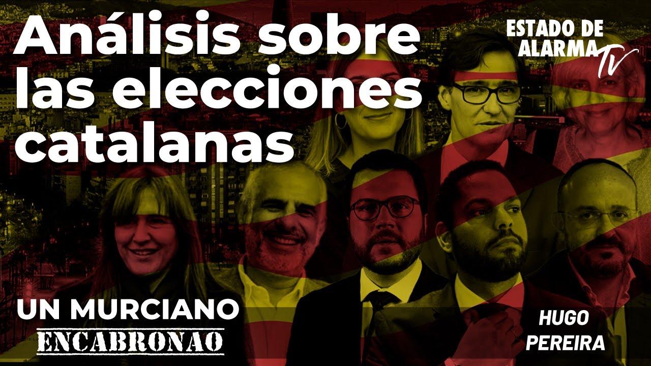En Directo Un Murciano Encabronao con Hugo Pereira: Análisis sobre las elecciones catalanas