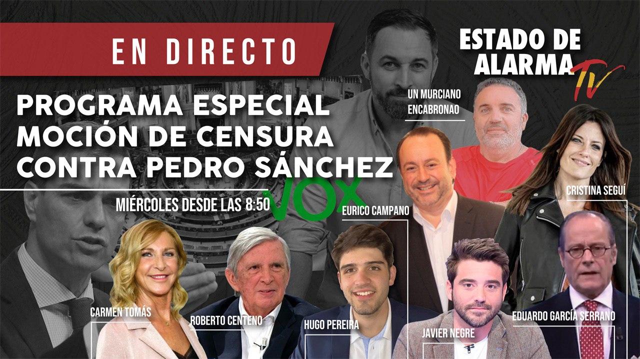 Programa ESPECIAL MOCIÓN de CENSURA CONTRA Pedro SÁNCHEZ