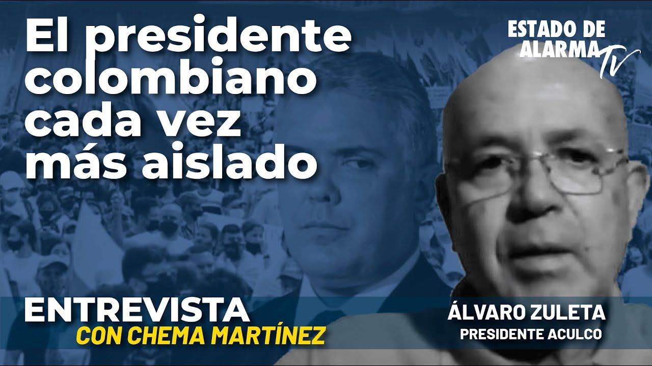 Entrevista a Álvaro Zuleta: El Presidente colombiano cada vez más aislado; con Chema Martínez