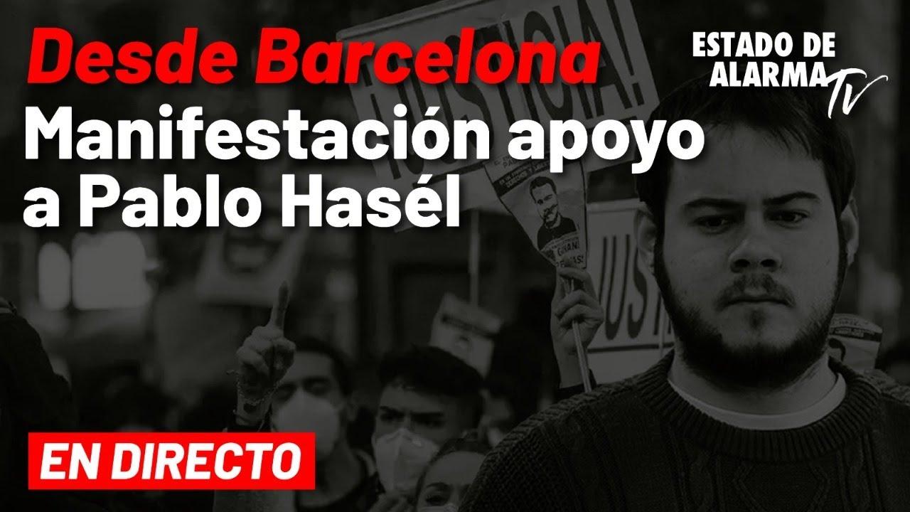 EN DIRECTO | Manifestación Pablo Hasél Libertad en Barcelona