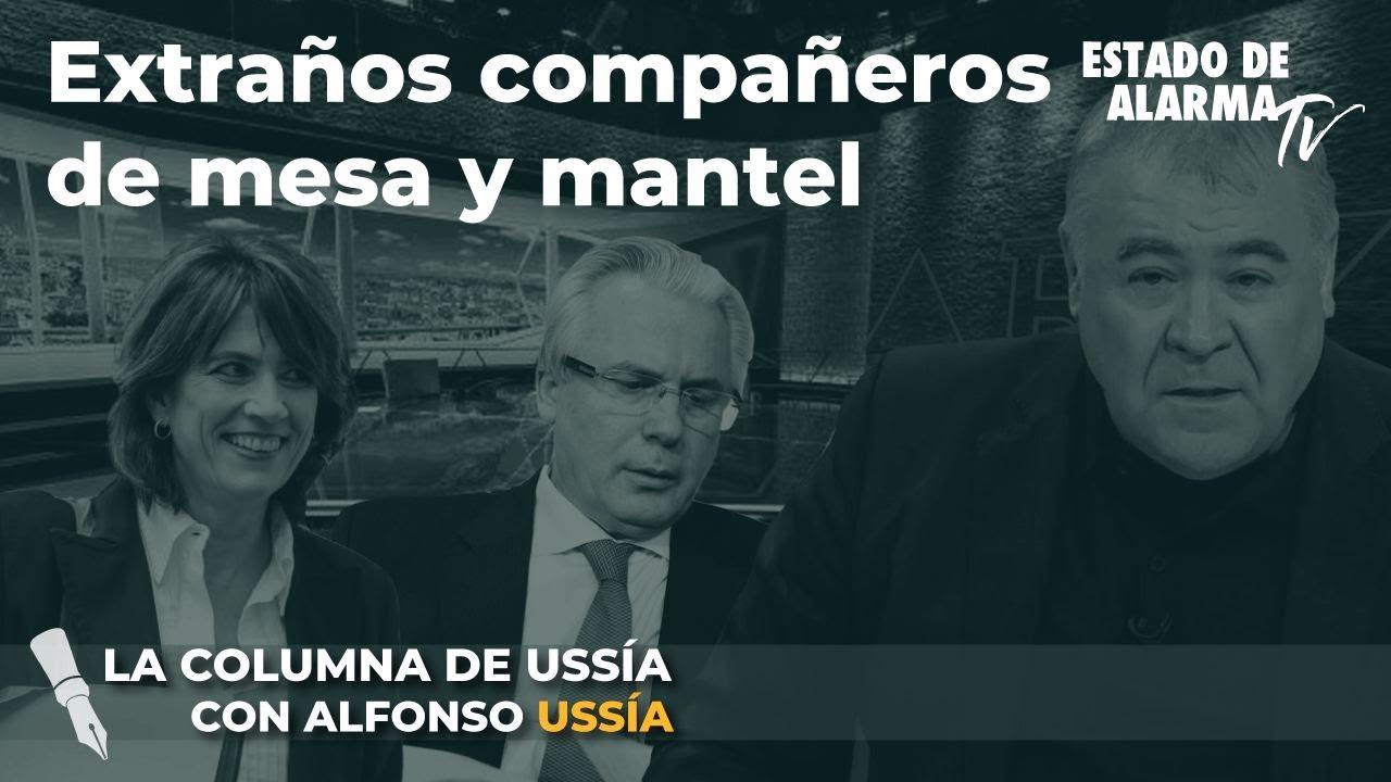 La columna de Alfonso Ussía: Extraños compañeros de mesa y mantel