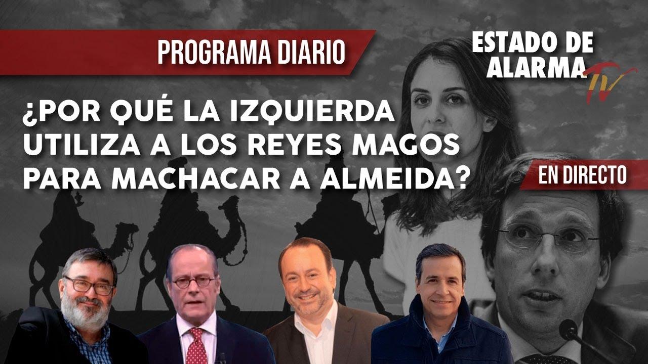 EN DIRECTO: ¿Por qué la IZQUIERDA UTILIZA a los REYES MAGOS para MACHACAR a ALMEIDA?
