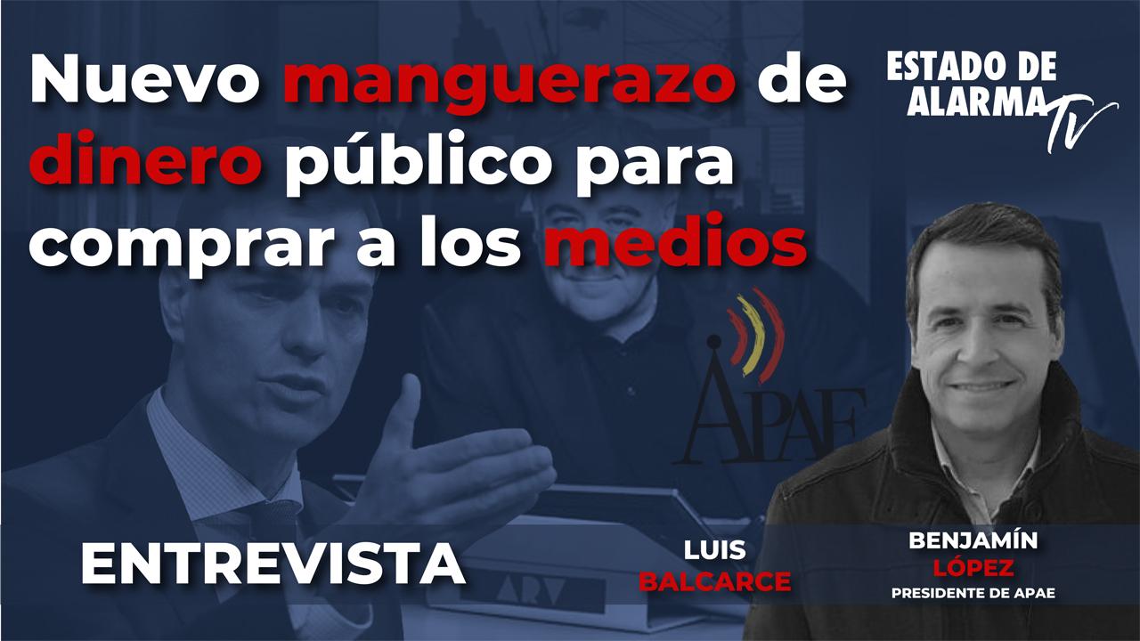 Entrevista de Luis Balcarce a Benjamín López. Nuevo manguerazo de dinero público para comprar a los medios