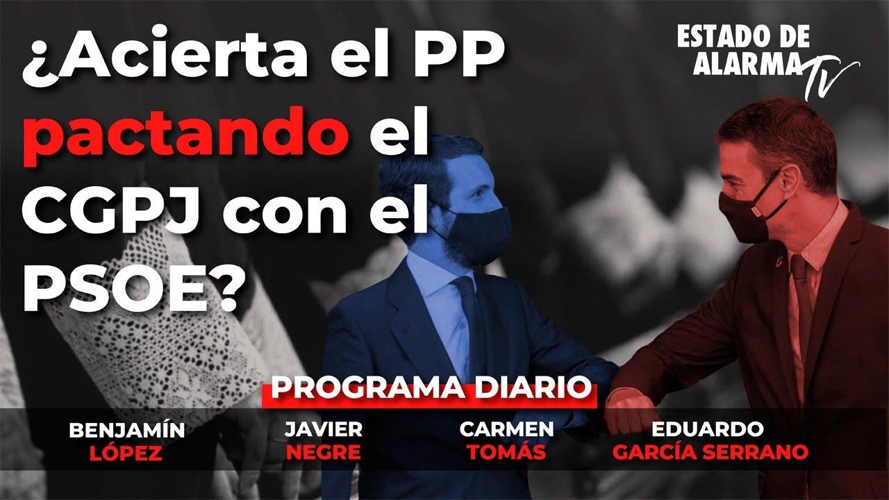 En Directo con Javier Negre: ¿Acierta el PP pactando el CGPJ con el PSOE? Carmen Tomás