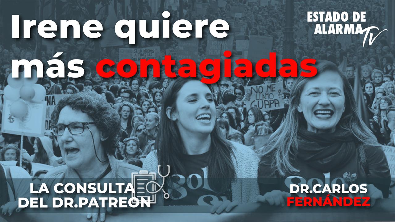 La consulta del Dr. Patreon: Irene quiere más contagiadas, con el Dr. Carlos Fernández