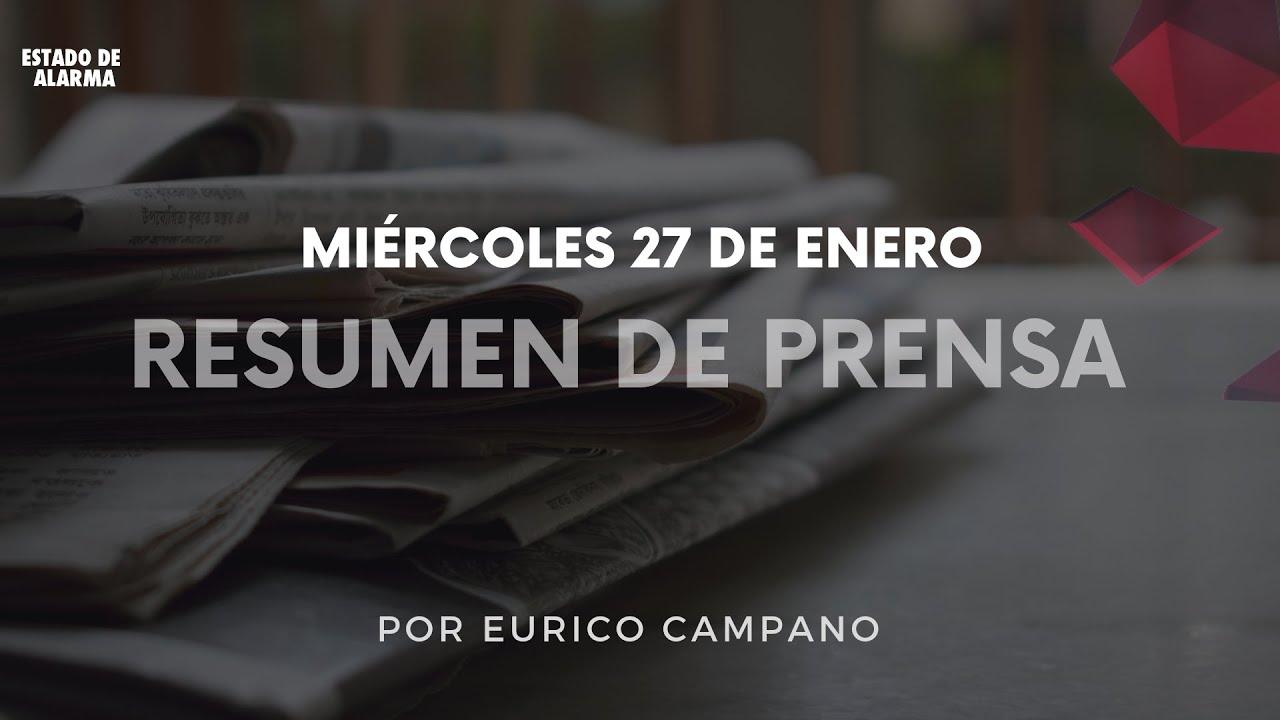 #PortadasPrensa del Miércoles 27 de enero por Eurico Campano