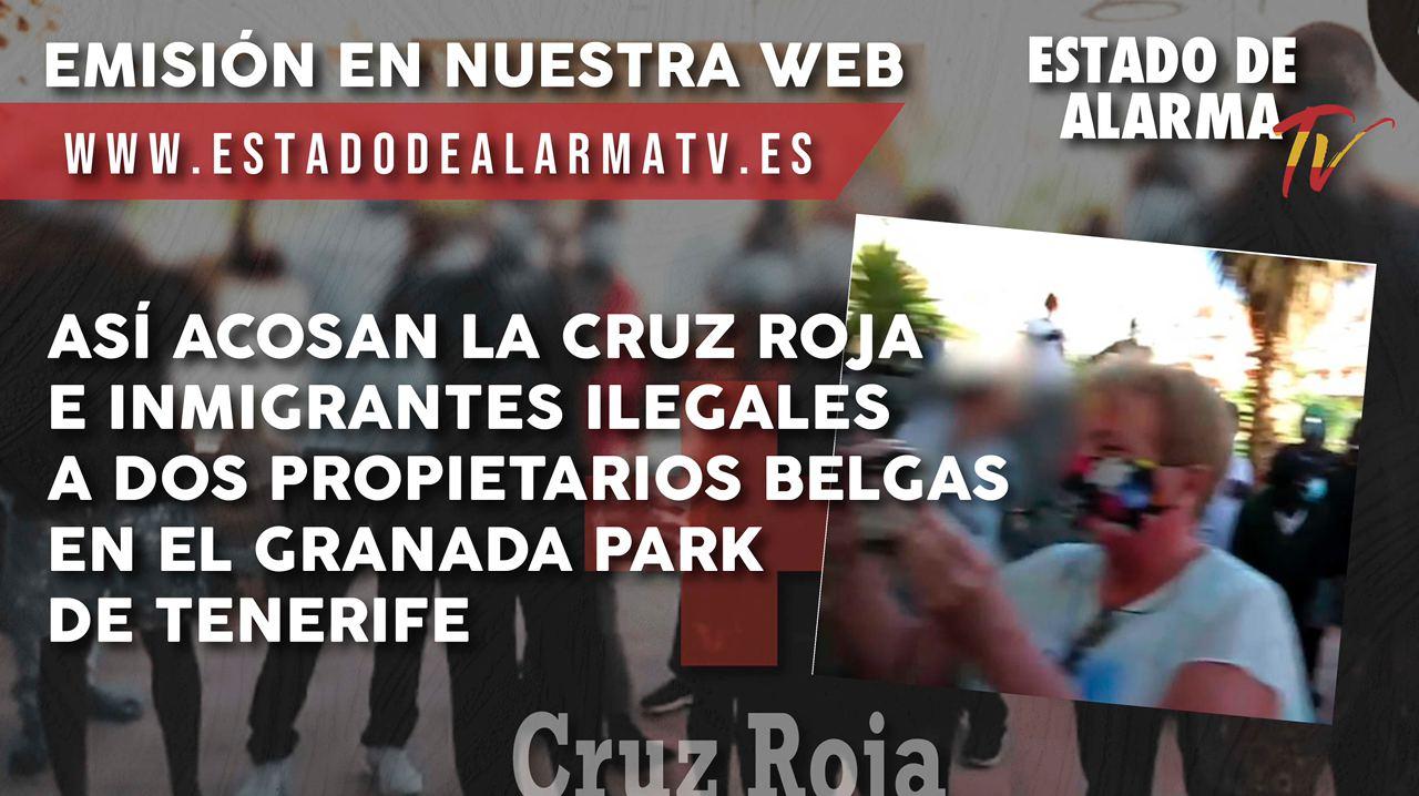 Así ACOSAN la CRUZ ROJA e INMIGRANTES ILEGALES a dos propietarios belgas en el Granada Park de Tenerife