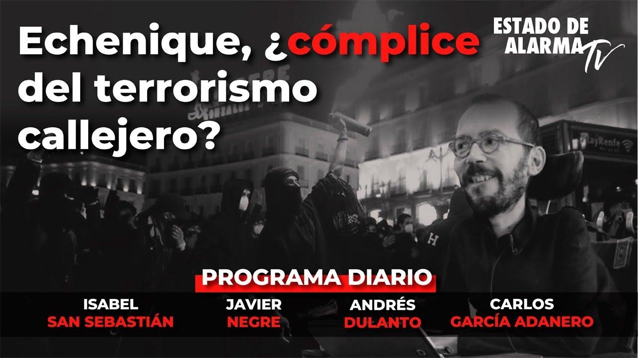 Directo Echenique ¿cómplice del terrorismo callejero? Negre, San Sebastián, Dulanto, García Adanero