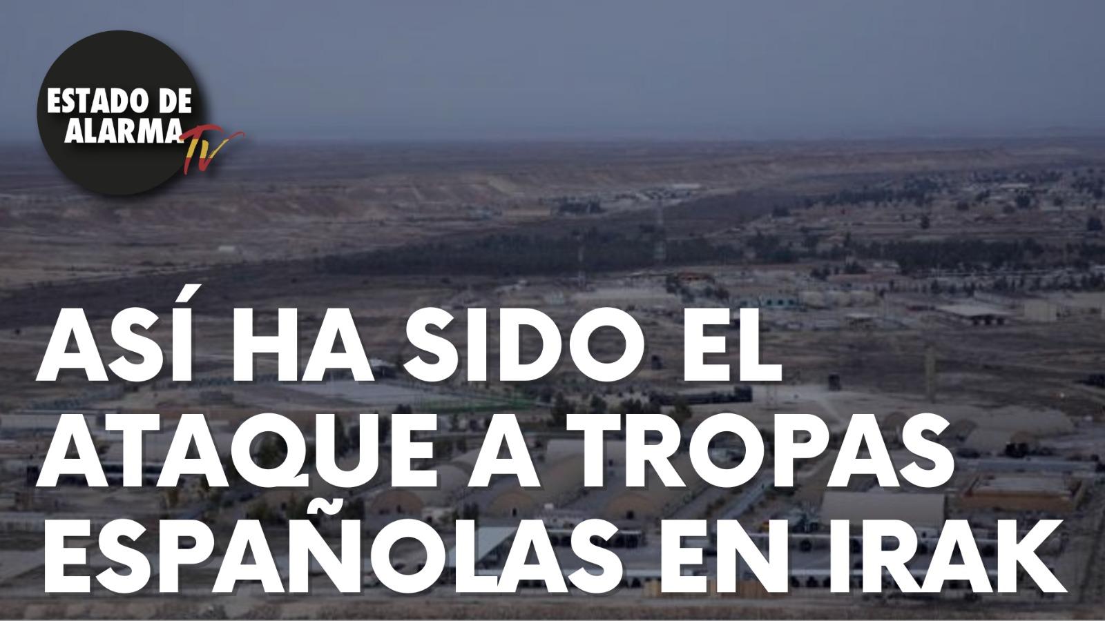 Así ha sido el ATAQUE sobre TROPAS ESPAÑOLAS en IRAK