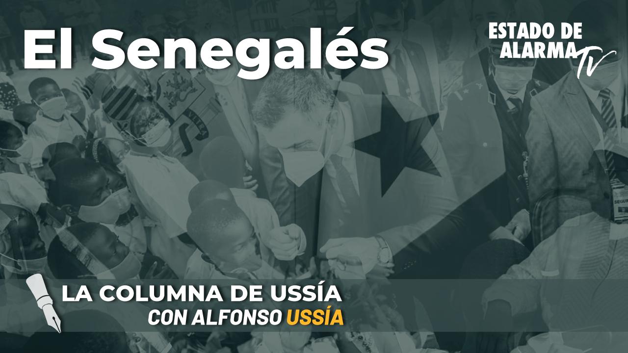 La columna de Alfonso Ussía: El Senegalés