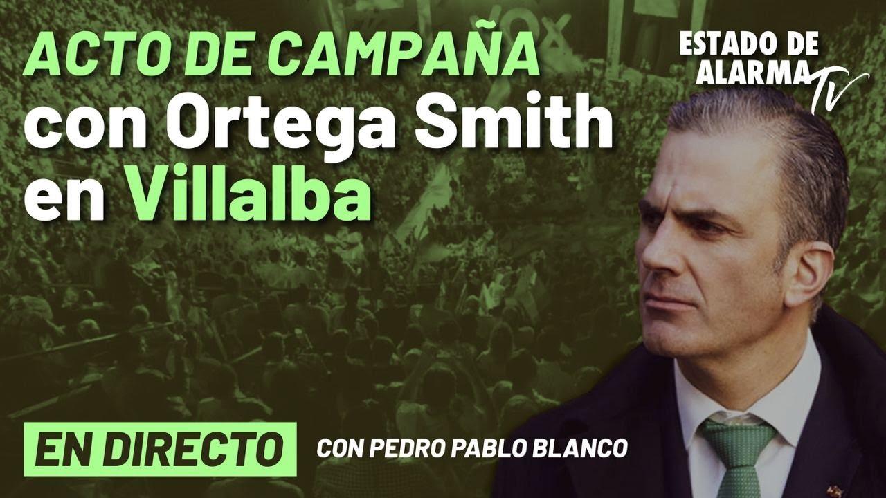 EN DIRECTO | Acto de campaña con Ortega Smith  en Villalba