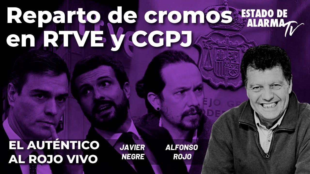 En Directo El Auténtico Al Rojo Vivo: Reparto de cromos en RTVE y CGPJ, Javier Negre, Alfonso Rojo
