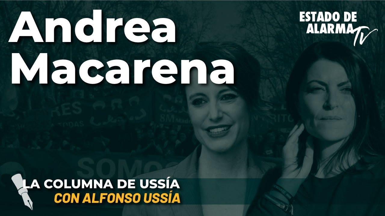 La columna de Alfonso Ussía: Andrea Macarena