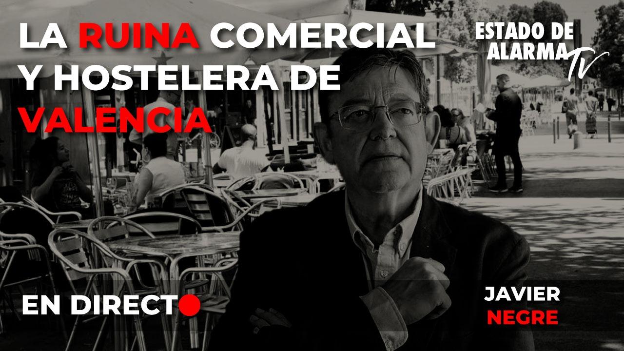Directo Negre: La ruina comercial y hostelera de Valencia