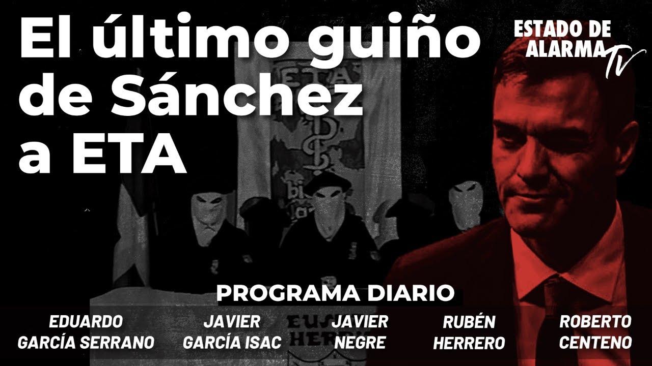 El último guiño de Sánchez a ETA; Directo con Negre, Gcía. Serrano, Roberto Centeno, Gcía. Isac