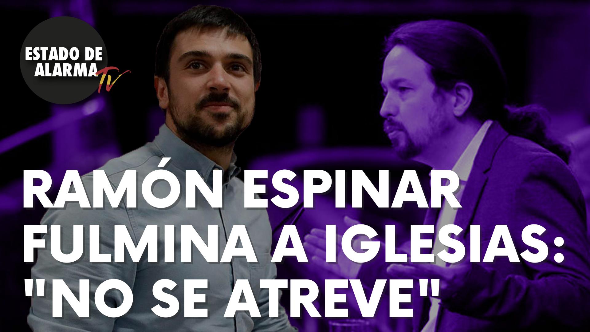 Ramón Espinar destroza a Iglesias