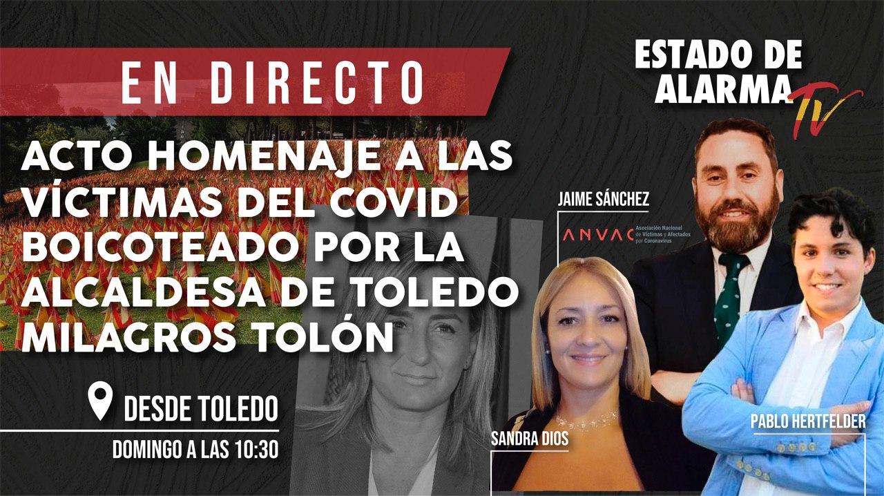 DIRECTO: del Covid BOICOTEADO por la alcaldesa de TOLEDO