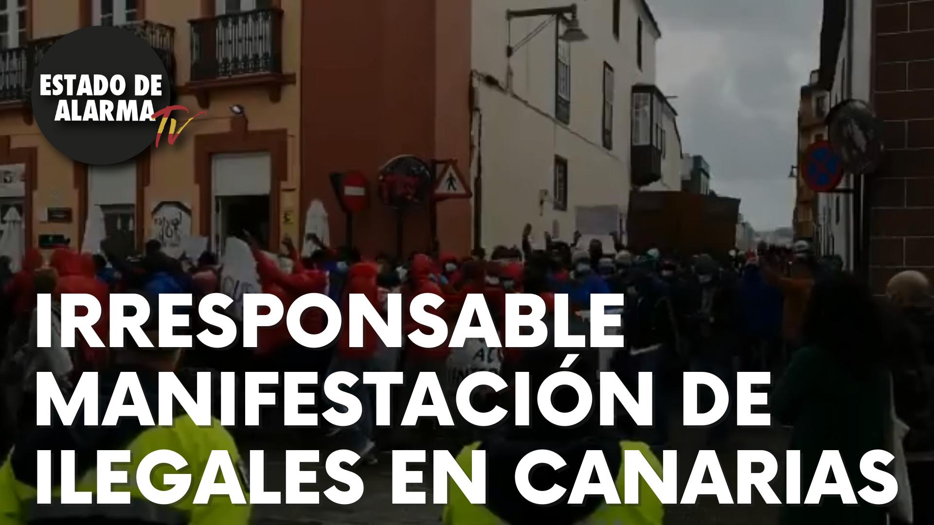 Irresponsable manifestación de ilegales en Canarias.