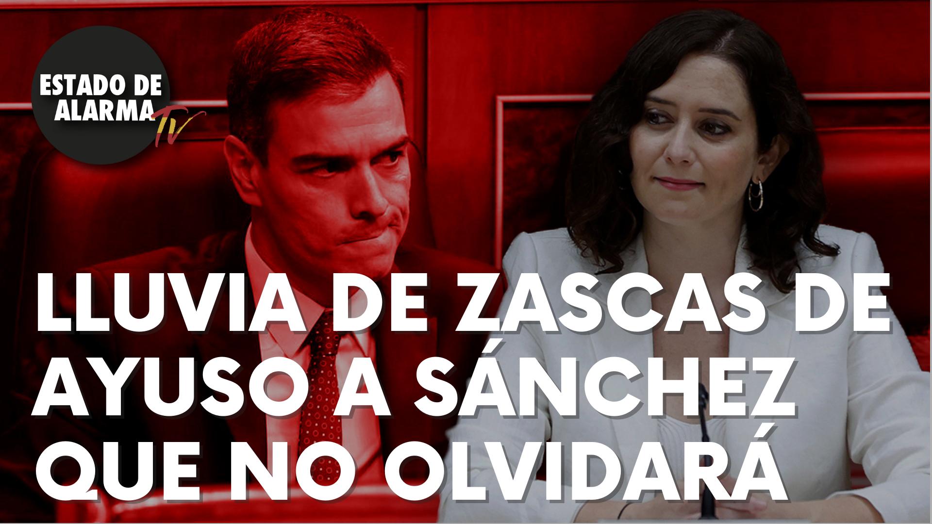 """Brutal lluvia de zascas de Ayuso a Sánchez, que éste no olvidará jamás: """"Le voy a dar cifras…"""""""