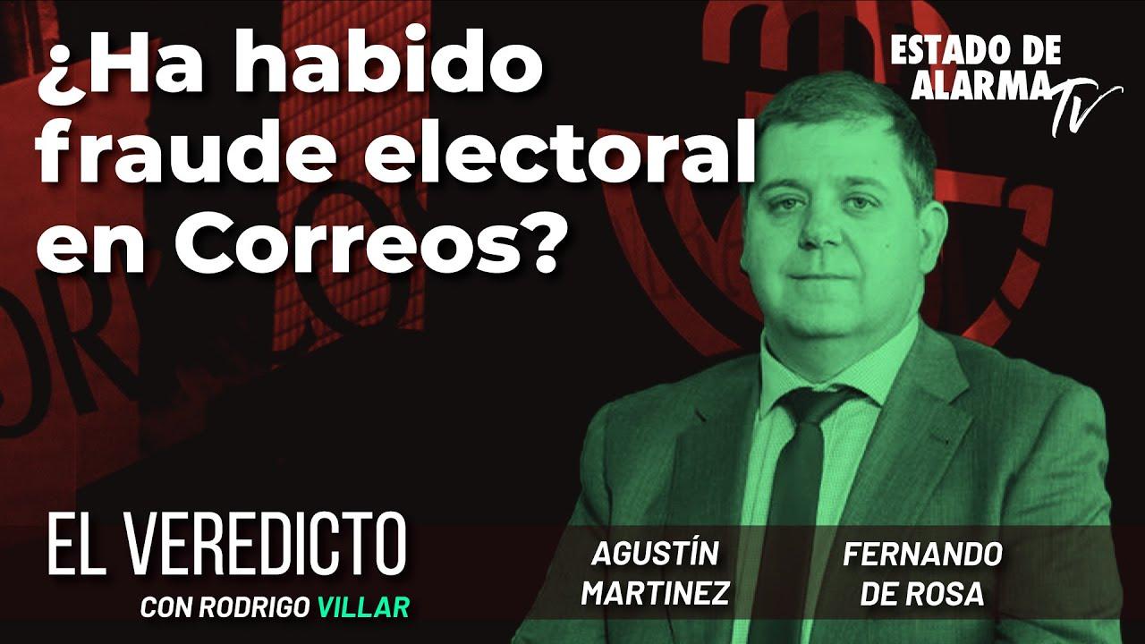 El Veredicto. ¿Ha habido fraude electoral en Correos? Con Villar, Martínez y de Rosa