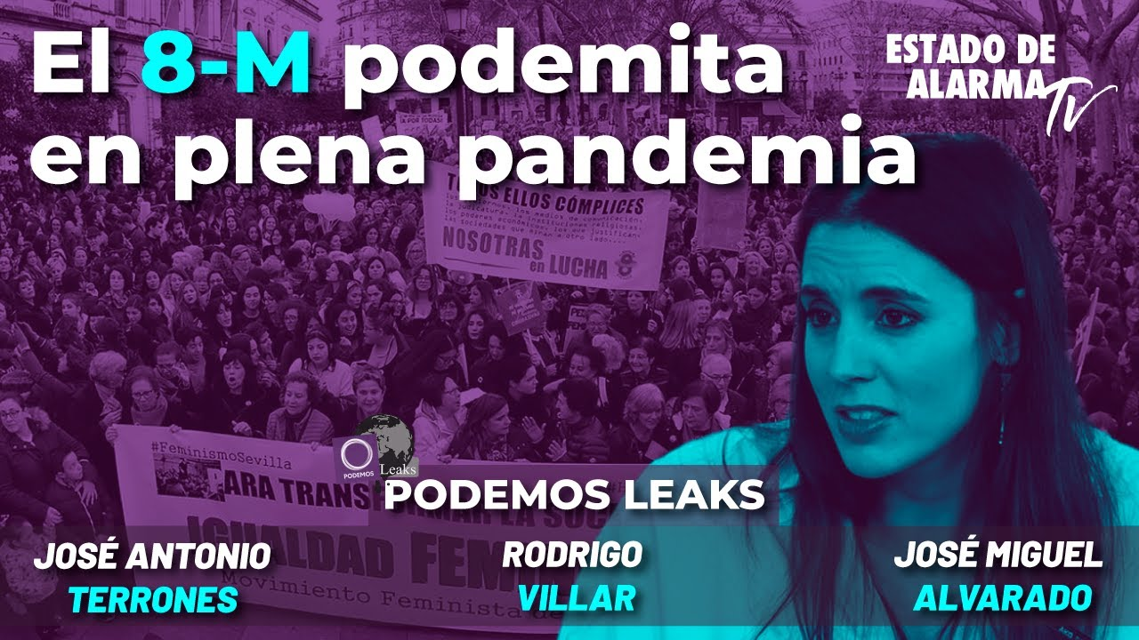 En Directo Podemos Leaks: El 8-M podemita en plena pandemia, con Rodrigo Villar