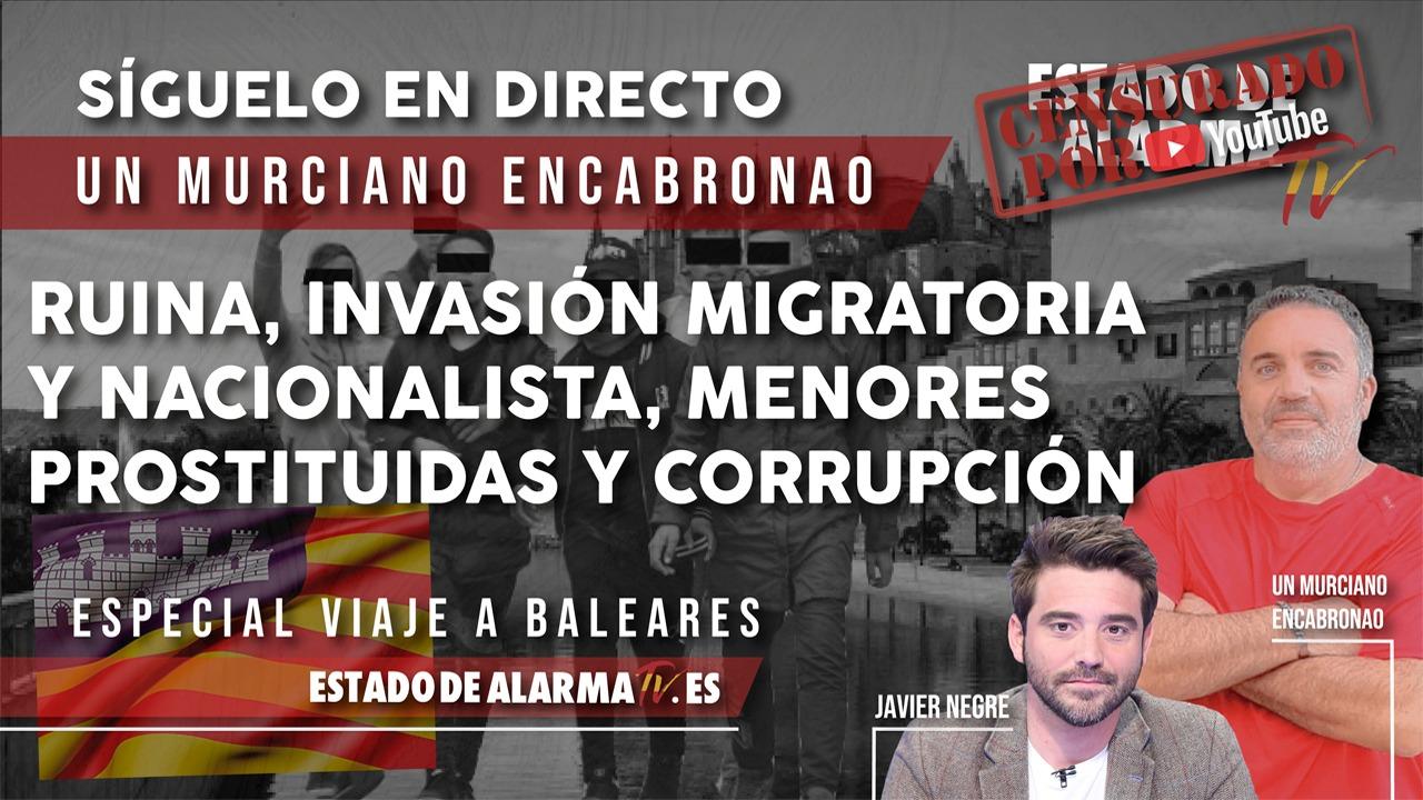 En DIRECTO: Un murciano ENCABRONAO: RUINA, INVASIÓN migratoria y NACIONALISTA, menores PROSTITUIDAS y CORRUPCIÓN