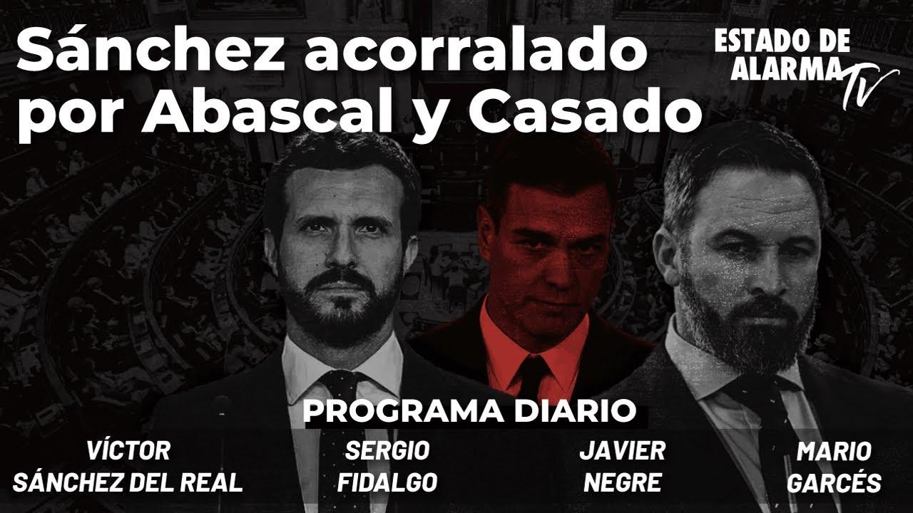 Sánchez acorralado por Abascal y Casado; En Directo con Negre, Garcés, Fidalgo y Sánchez del Real