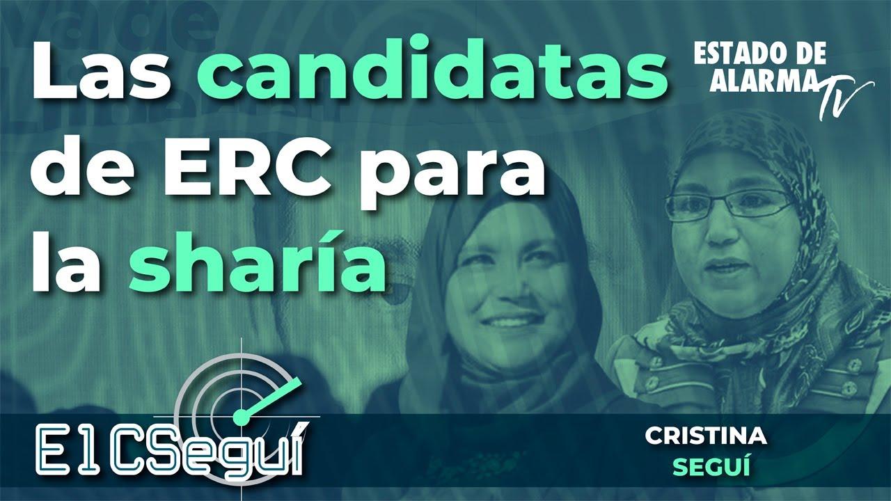 El CSEGUÍ con Cristina Seguí: Las candidatas de ERC para la sharía