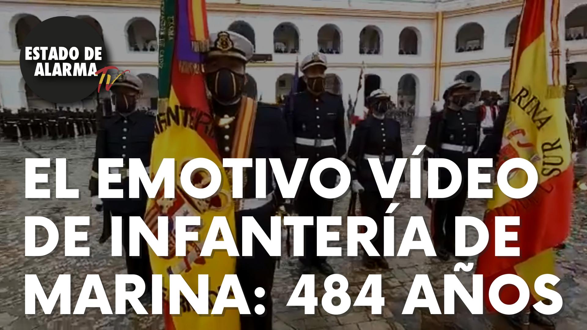 El emotivo vídeo de Infantería de Marian: 484 años