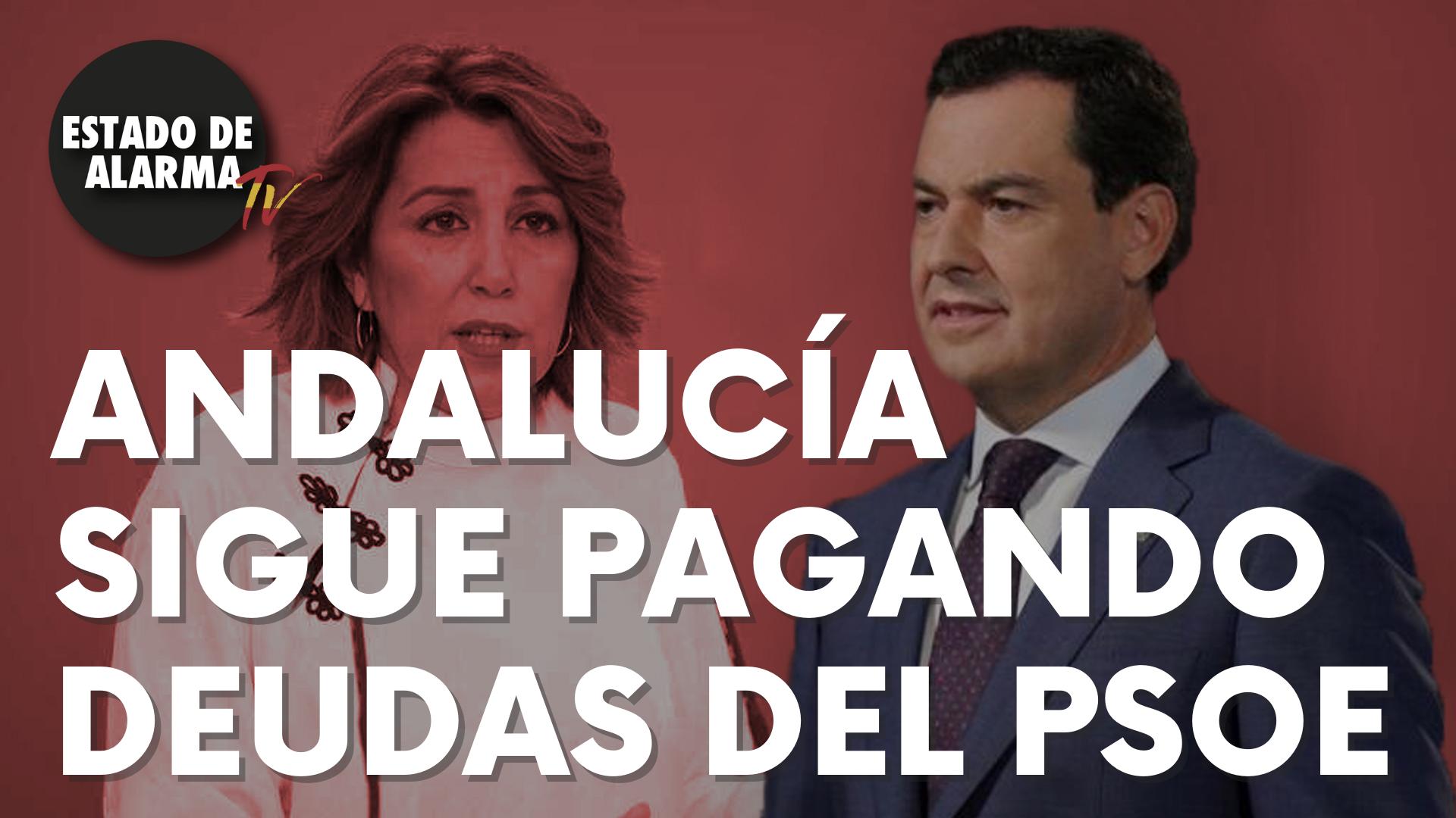 Andalucía sigue pagando deudas del PSOE