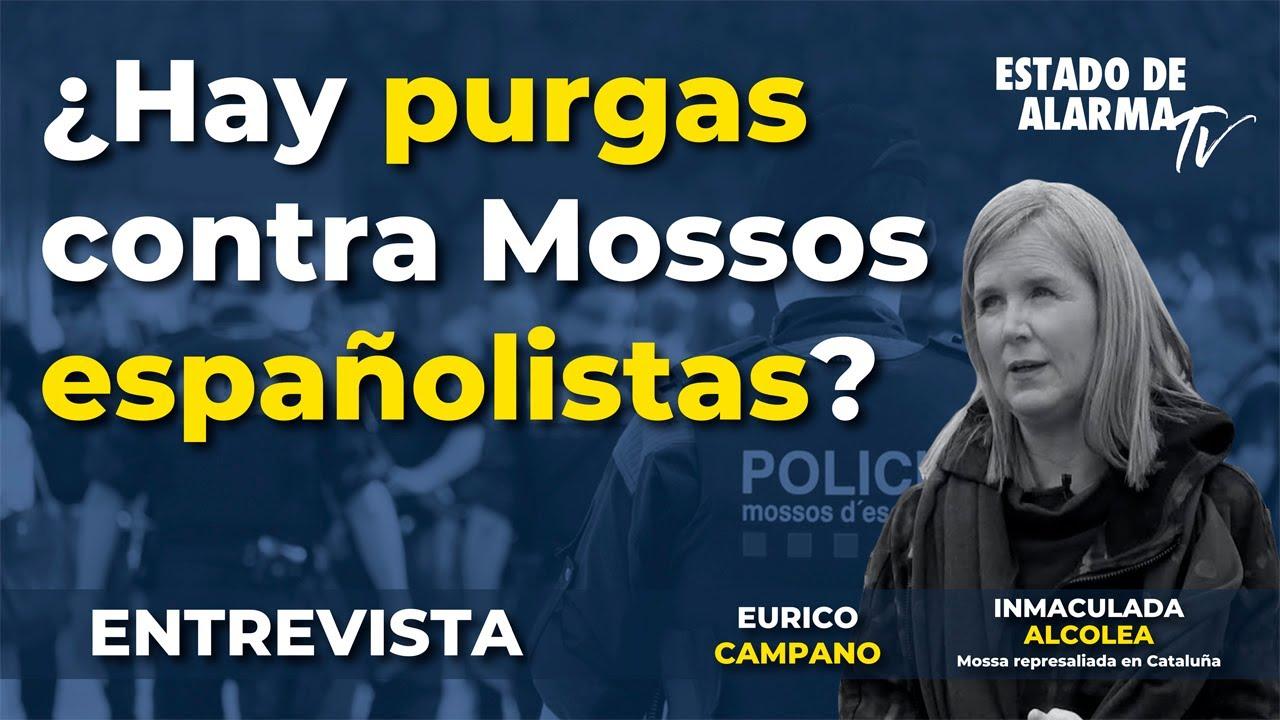 Entrevista ¿Hay purgas contra Mossos españolistas , Inmaculada Alcolea