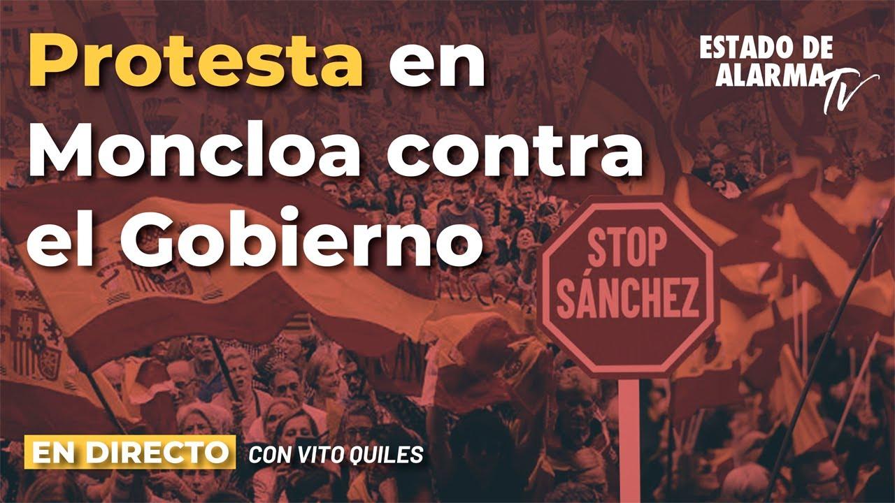 DIRECTO | Protesta en la Moncloa contra el Gobierno con Vito Quiles